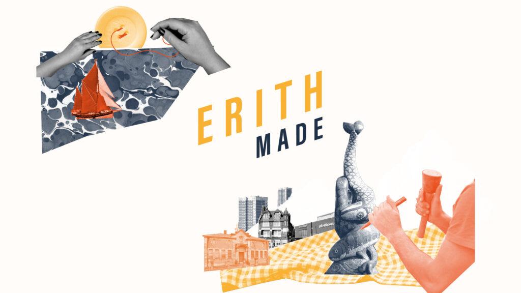 Erith Made